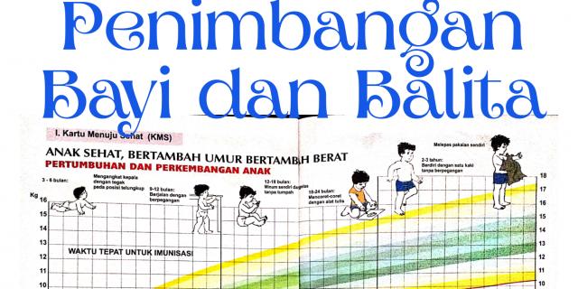 Menapis Masalah Kesehatan dari Kegiatan Penimbangan Bayi dan Balita
